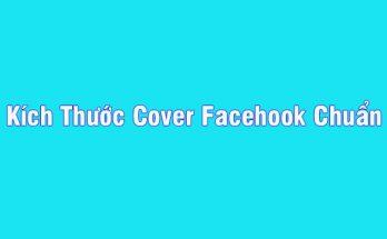 Kích Thước Cover facebook Chuẩn Nhất 2020