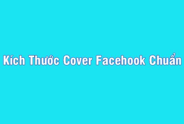 Kích thước cover facebook chuẩn 2019 cho fanpage, group, profile 1