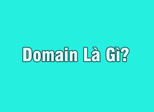 Domain Là Gì? Mua Domain Ở Đâu Ngon Và Rẻ Nhất?