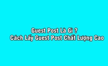 guest post là gì