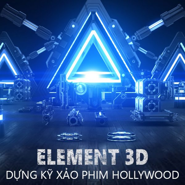 Element 3D - dựng kỹ xảo phim Hollywood
